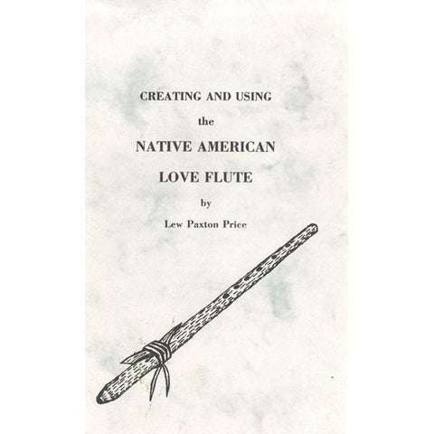 Media Creating & Using the Native American Love Flute