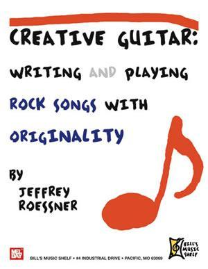 Media Creative Guitar - Writing and Playing Rock Songs With Originality
