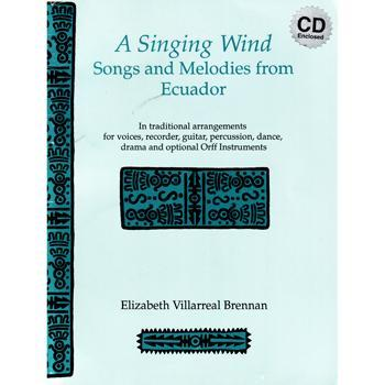 Media Ecuador: A Singing Wind Book/CD set