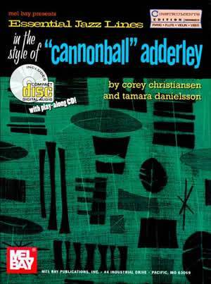 Media Essential Jazz Lines in the Style of Cannonball Adderley, C Instruments Edition  Book/CD Set