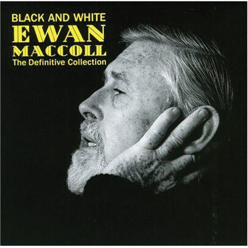 Media Ewan MacColl - Black and White