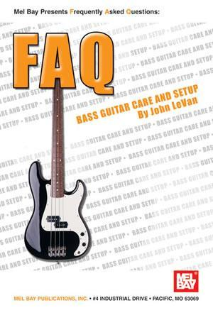 Media FAQ: Bass Guitar Care and Setup