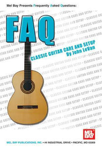 Media FAQ: Classic Guitar Care and Setup