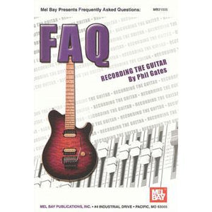 Media FAQ, Recording The Guitar