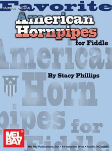 Media Favorite American Hornpipes for Fiddle