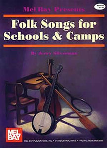 Media Folk Songs for Schools and Camps