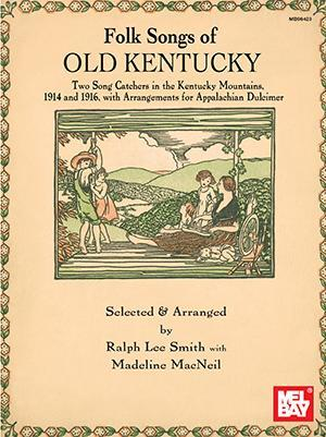 Media Folk Songs Of Old Kentucky