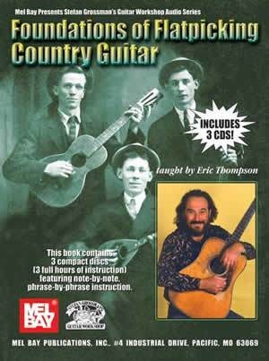 Media Foundations of Flatpicking Country Guitar  Book/3-CD Set
