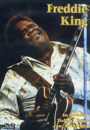 Media Freddie King in Concert - Dallas, Texas January 20, 1973  DVD