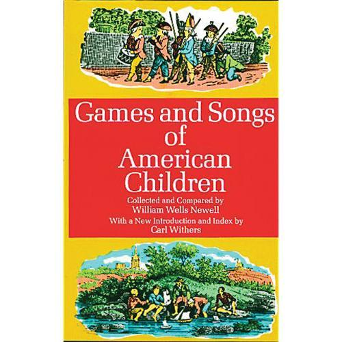 Media Games and Songs of American Children