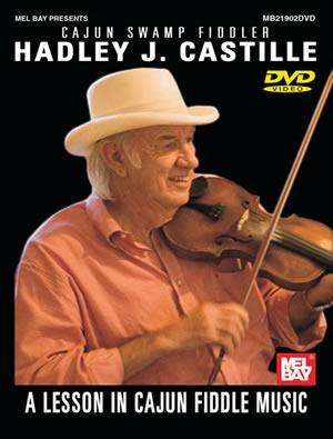Media Hadley J. Castille: A Lesson in Cajun Fiddle Music  DVD