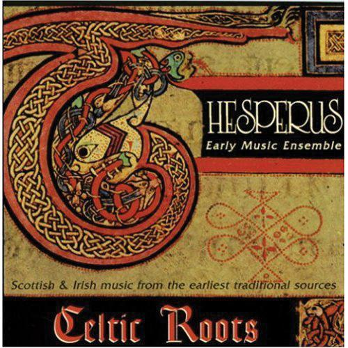 Media Hesperus Early Music Ensemble - Celtic Roots