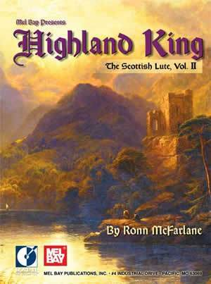 Media Highland King, The Scottish Lute, Vol II