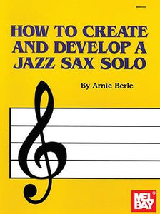 Media How to Create and Develop a Jazz Sax Solo