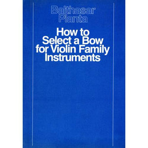 Media How To Select A Bow For Violin Family Instruments