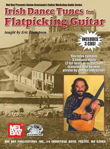 Media Irish Dance Tunes for Flatpicking Guitar  Book/3-CD Set
