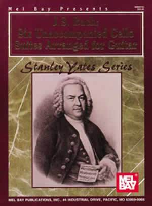 Media J. S. Bach: Six Unaccompanied Cello Suites Arranged for Guitar