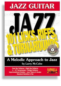 Media Jazz Guitar * 101 Jazz Guitar Licks, Riffs & Turnarounds with CD