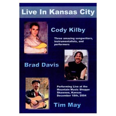 Media Kilby, Davis & May Live in Kansas City  DVD
