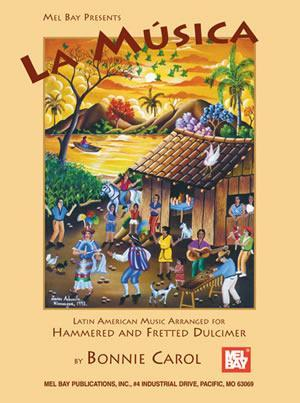 Media La Musica, Latin American Music Arranged for Hammered Dulcimer