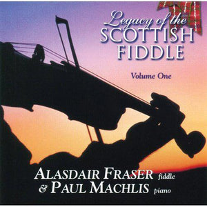 Media Legacy of the Scottish Fiddle - Volume One