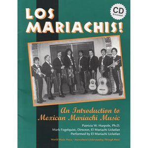 Media Los Mariachis! An Introduction to Mexican Mariachi Music