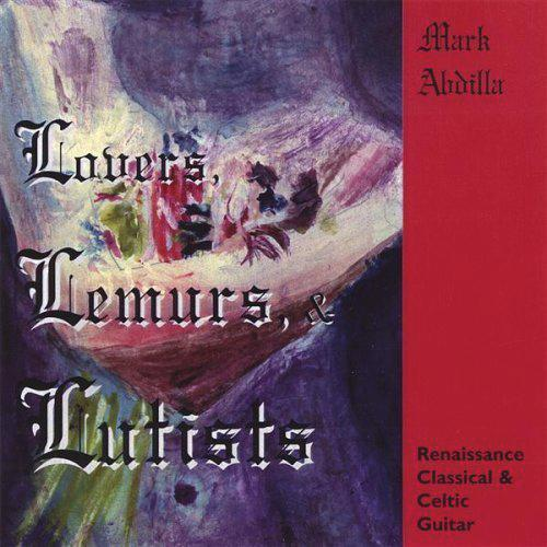 Media Lovers, Lemurs & Lutists -Renaissance, Classical & Celtic Guitar