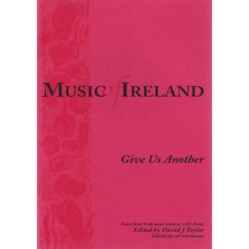 Media MUSIC OF IRELAND,Give Us Another