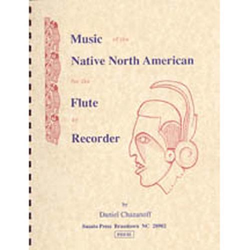 Media Music of the Native North American for the Flute or Recorder