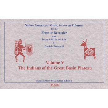 Media Native American Music in Seven Volumes, Vol. 5: The Indians of the Great Basin Plateau