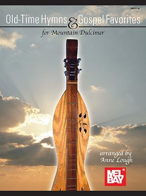 Media Old-Time Hymns & Gospel Favorites for Mountain Dulcimer