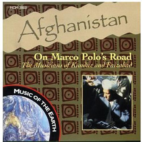 Media On Marco Polo's Road : The Musician's of Kunduz and Faizabad