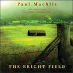 Media Paul Machlis - The Bright Field