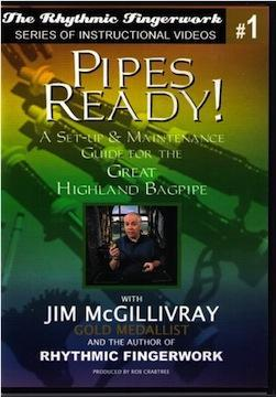 Media Pipes Ready! A Set-Up & Maintenance Guide for the Great Highland Bagpipe