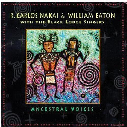 Media R. Carlos Nakai & William Eaton - Ancestral Voices