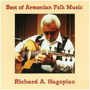 Media Richard A. Hagopian - Best of Armenian Folk Music