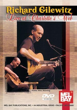 Media Richard Gilewitz, Live at Charlotte's Web  DVD