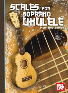 Media Scales for Soprano Ukulele