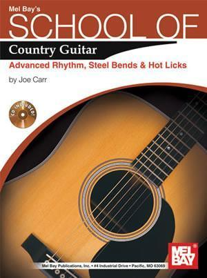Media School of Country Guitar:  Adv. Rhythm, Steel Bends & Hot Licks  Book/CD Set