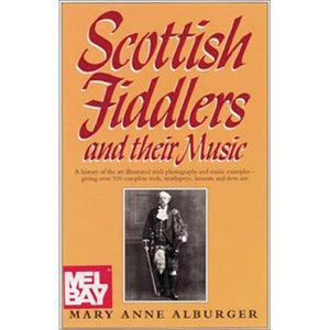 Media Scottish Fiddlers and their Music