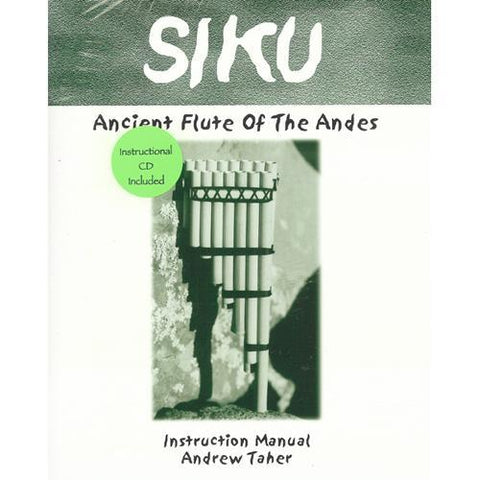 Media SIKU: Ancient Flute of the Andes