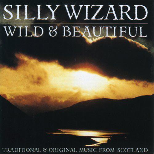 Media Silly Wizard - Wild and Beautiful