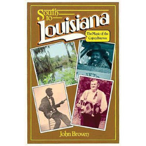 Media South to Louisiana: The Music of the Cajun Bayous