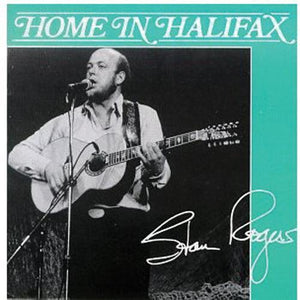 Media Stan Rogers - Home In Halifax