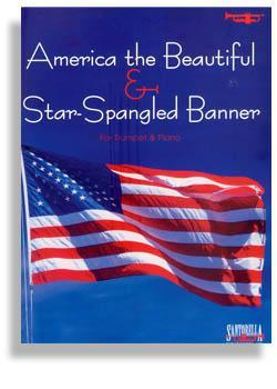 Media Star Spangled Banner & America the Beautiful for Trumpet & Piano