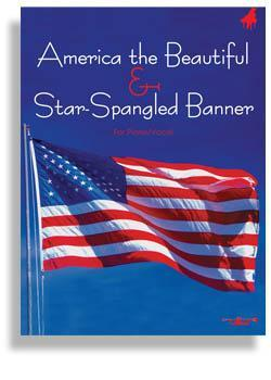 Media Star Spangled Banner & America the Beautiful: Piano Vocal Edition