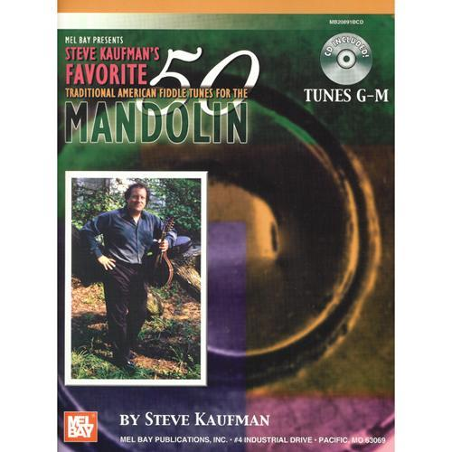 Media Steve Kaufman's 50 Favorite American Fiddle Tunes for the Mandolin Titles G-M
