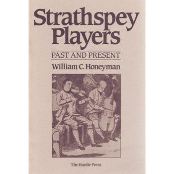 Media Strathspey Players - Past and Present