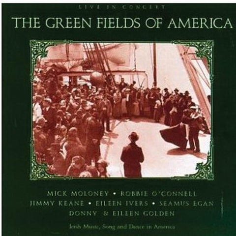 Media The Green Fields of America - Live in Concert