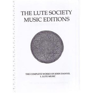 Media The Lute Society Music Editions (The Complete Works of John Danyel)